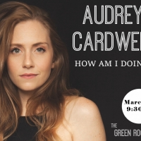 Audrey Cardwell to Make NYC Solo Debut at The Green Room 42 Photo