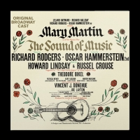 THE SOUND OF MUSIC Original Broadway Cast Recording Will Be Reissued For The 60th Anniversary