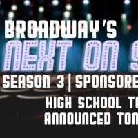 VIDEO: Broadway's Next on Stage High School Top 3 Announced- Watch Now! Photo