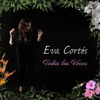 Eva Cortés 'Todas Las Voces' Out July 17