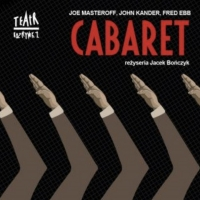 CABARET to Play at Teatr Rozrywki
