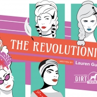 Dirt Dogs Theatre Co. Presents THE REVOLUTIONISTS Photo