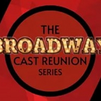 Hennepin Theatre Trust Presents THE BROADWAY CAST REUNION SERIES Article