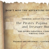 Opera Saratoga Announces THE PIRATES' PAJAMA PARTY & TREASURE HUNT Virtual Gala Photo