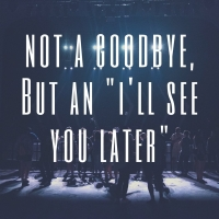 Student Blog: Not a Goodbye, But an 'I'll See You Later' Photo