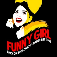 Get Your FUNNY GIRL Tickets Today! Photo