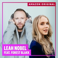 Leah Nobel & Forest Blakk Share Amazon Original Collaboration Of 'Beginning Middle En Photo