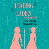 LEADING LADIES: A New Musical Original Workshop Production Streams Online Photo