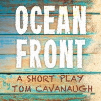 OCEAN FRONT Will Have New York Premiere at the Manhattan Repertory Theatre