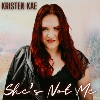 Kristen Kae Sets Herself Apart with 'She's Not Me' Photo