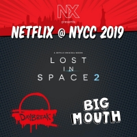 Netflix Announces New York Comic-Con 2019 Official Lineup Featuring BIG MOUTH, DAYBREAK, and LOST IN SPACE