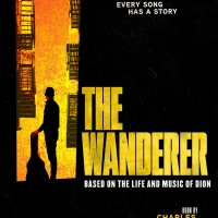 Single Tickets Now On Sale For THE WANDERER World Premiere At Paper Mill Playhouse Photo