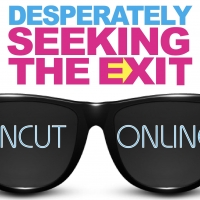 DESPERATELY SEEKING THE EXIT UNCUT & ONLINE Adds Additional Live Stream Photo