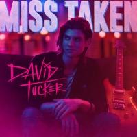 David Tucker Releases Next Smash Single 'Miss Taken' Photo