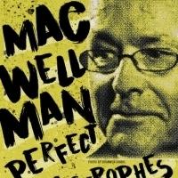 The Flea Presents MAC WELLMAN: PERFECT CATASTROPHES Photo