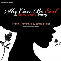 SHE CAN BE EVIL - A SURVIVOR'S STORY Opens At Black Voices Solo Theatre Festival Photo
