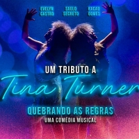 BWW Review: QUEBRANDO AS REGRAS Musical Comedy That Pays Tribute To Tina Turner, Opens at Paris 6 Burlesque's Stage