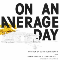 LA Premiere Of ON AN AVERAGE DAY Opens At The Complex Hollywood This October Photo