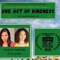 ONE ACT OF KINDNESS Makes Audience Choice Encore Performance At The Chain Theatre Photo