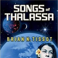Author Brian Tissot, PhD Releases SONGS OF THALASSA: SONGS OF THE UNIVERSE BOOK 1 Photo