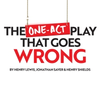 THE ONE-ACT PLAY THAT GOES WRONG Released for College and High School Licensing by Dr Photo