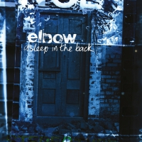 'Asleep in the Back' Collection From Elbow Premieres Today Photo