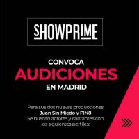 CASTING CALL: SHOWPRIME convoca audiciones en Madrid Photo