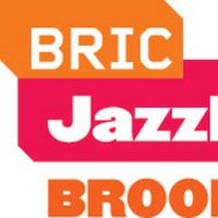 BRIC Jazzfest Announces Artist Lineup for 2021 Three-Night Virtual Event Photo