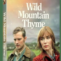 WILD MOUNTAIN THYME Will Be Available on DVD & Digital Feb. 2 Photo