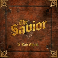 A Bad Think's Latest LP THE SAVIOR Now Available in 5.1 Surround Sound