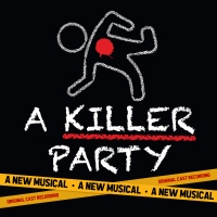 BWW Album Review: A KILLER PARTY Is More Fun Than Mystery