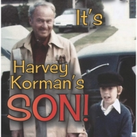 BWW Feature: OMG! IT'S HARVEY KORMAN'S SON! available in Hardcover Photo