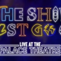THE SHOW MUST GO ON! LIVE AT THE PALACE THEATRE se retransmitirá el 6 de junio Photo