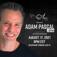 Tickets On Sale Now for ADAM PASCAL...SO FAR Photo
