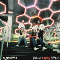 Blossoms New Album FOOLISH LOVING SPACES is Out Now