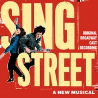 SING STREET Original Broadway Cast Recording Released Today Photo