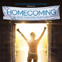 Homecoming: A New Theatre Festival Announces Lineup Photo