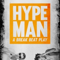 Tickets Are Now On Sale for Company One Theatre's HYPE MAN: A BREAK BEAT PLAY and THE Photo