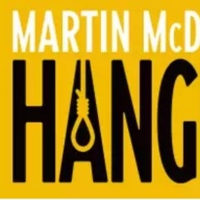 Complete Casting Announced for Martin McDonagh's HANGMEN Starring Mark Addy, Dan Stevens and More
