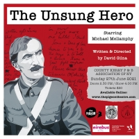 THE UNSUNG HERO Starring Michael Mellamphy to be Presented by The Co. Kerry Patriotic Photo