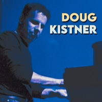 Doug Kistner Releases Two New Singles Photo