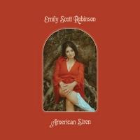 Emily Scott Robinson's New Album 'American Siren' Out October 29 Photo