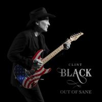 Clint Black Announces New Album OUT OF SANE Photo