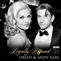 BWW CD Review: LEGALLY BOUND LIVE AT FEINSTEIN'S/54 BELOW by Orfeh and Andy Karl Is A Photo