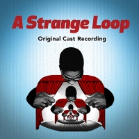 BWW Album Review: A STRANGE LOOP's Funny, Complicated Musings on Identity and Creativity