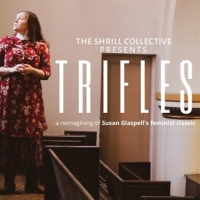 The Shrill Collective Reimagines A Classic With TRIFLES Photo