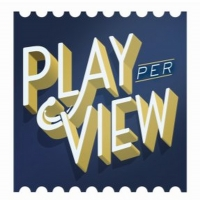 Play-PerView Announces Programming Through August 1st, Featuring Gideon Glick, Michel Photo