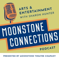 LISTEN: MOONSTONE CONNECTIONS Podcast Presents Teresa Eyring Photo