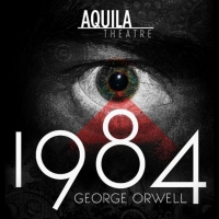 George Orwell's 1984 Announced At Patchogue Theatre