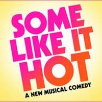 Breaking: SOME LIKE IT HOT Musical Will Arrive on Broadway in Fall 2021; Chicago Enga Photo